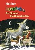 Leseclub 2. Die Bremer Stadtmusikanten