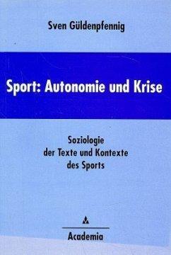 Sport: Autonomie und Krise