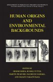 Human Origins and Environmental Backgrounds