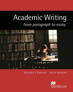 Academic Writing from paragraph to essay - Zemach, Dorothy E.;Rumisek, Lisa