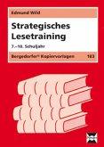 Strategisches Lesetraining. 7. - 10. Schuljahr