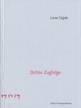 Dichte Zugfolge - Cejpek, Lucas