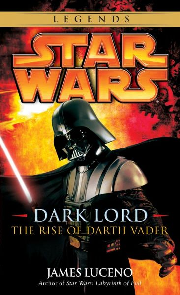 Dark Lord: The Rise of Darth Vader - Luceno, James