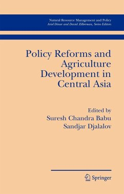 Policy Reforms and Agriculture Development in Central Asia - Djalalov, Sandjar / Babu, Suresh Chandra (eds.)