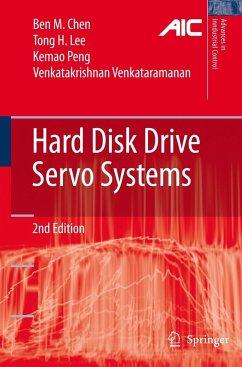 Hard Disk Drive Servo Systems - Chen, Ben M.; Lee, Tong H.; Peng, Kemao