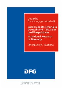 Ernährungsforschung in Deutschland - Situation und Perspektiven / Nutritional Research in Germany
