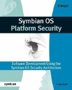 Symbian OS Platform Security - Heath, Craig