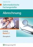 Abrechnung Zahnmedizinische Fachangestellte 2. Prothetik. Fachbuch