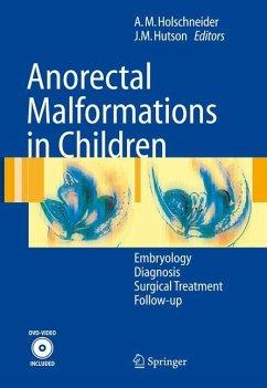 Anorectal Malformations in Children - Holschneider, Alexander M. / Hutson, John M. (eds.)