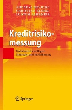 Kreditrisikomessung - Henking, Andreas; Bluhm, Christian; Fahrmeir, Ludwig