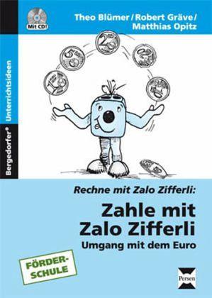 Zahle mit Zalo Zifferli, m. CD-ROM - Blümer, Theo; Gräve, Robert; Opitz, Matthias
