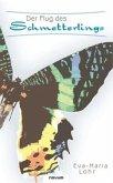 Der Flug des Schmetterlings