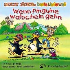 Wenn Pinguine watscheln gehen - Detlev Jöcker
