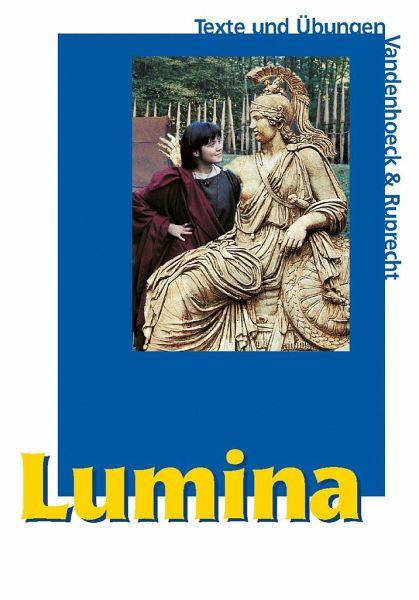 Lumina. Texte und Übungen - Schlüter, Helmut (Hrsg.)