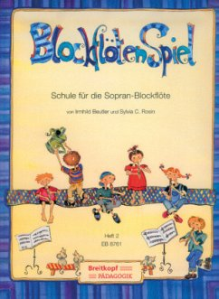 BlockflötenSpiel, Schule für die Sopran-Blockflöte