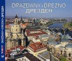Drázdany – Dreszno – Дрезден