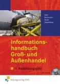 Informationshandbuch Groß- und Außenhandel. 1. Ausbildungsjahr