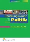 Lernbausteine 4 und 5 / Handlungswissen Politik, Ausgabe Rheinland-Pfalz