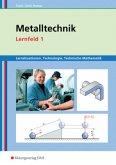 Metalltechnik, Lernfeld 1