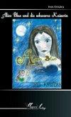Alice Blue und die schwarze Kaiserin