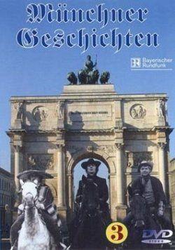 Münchner Geschichten 3