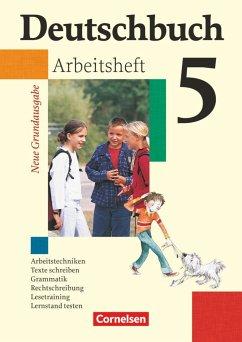 Deutschbuch Grundausgabe 5. Schuljahr. Arbeitsheft mit Lösungen. Neubearbeitung