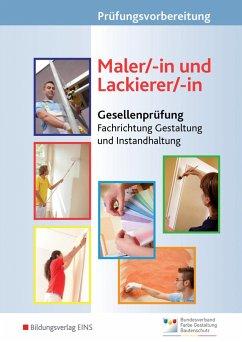 Prüfungsvorbereitung Maler/-in und Lackierer/-in - Richter, Konrad; Westhoff, Günter