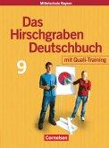 Das Hirschgraben Deutschbuch - Mittelschule Bayern - 9. Jahrgangsstufe