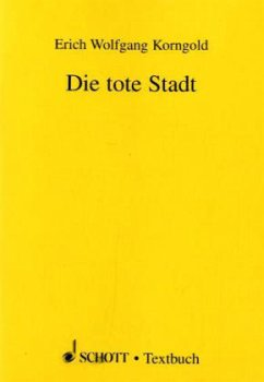 Die tote Stadt, Libretto