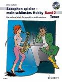 Saxophon spielen - mein schönstes Hobby, Tenor-Saxophon, m. Audio-CD