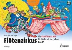Flötenzirkus 1 mit CD - Butz, Rainer; Magolt, Hans