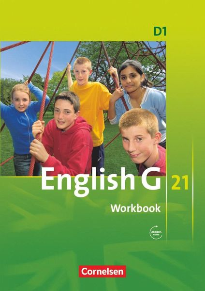 English G 21. Ausgabe D 1. Workbook mit Audios online Bd.1 - Seidl, Jennifer. Schwarz, Hellmut (ed.)