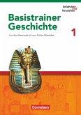 Entdecken und Verstehen. Basistrainer Geschichte 1. Arbeitsheft
