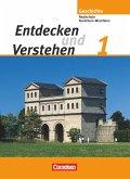 Entdecken und Verstehen 1. Realschule und Gesamtschule Nordrhein-Westfalen. Neubearbeitung. Schülerbuch