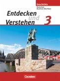 Entdecken und Verstehen 3. Schülerbuch. Realschule und Gesamtschule Nordrhein-Westfalen. Neubearbeitung