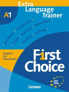 First Choice 1. Extra Language Trainer Bd.A1 - Stevens, John; Mönkeberg, Frauke; Karg, Marion