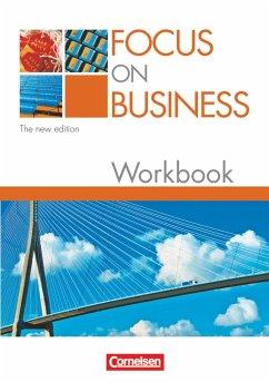 Focus on Business. Workbook. New Edition - Clarke, David; MacFarlane, Michael