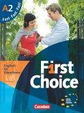 First Choice 2. Fast mit Home Study CD, Classroom CD und Phrasebook. Kursbuch und CD