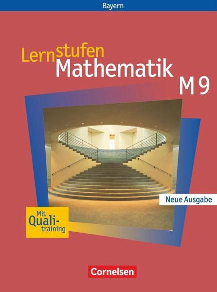 Lernstufen Mathematik 9  Jahrgangsstufe  Schülerbuch  Hauptschule Bayern   Neue Ausgabe