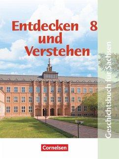 Entdecken und Verstehen. 8. Schuljahr. Schülerbuch. Mittelschule Sachsen. Neubearbeitung - Oomen, Hans-Gert Müller, Karl-Heinz;von der Heide, Heidrun