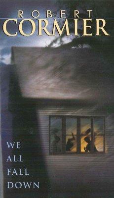 We All Fall Down - Cormier, Robert