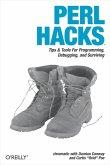 Perl Hacks: Tips & Tools for Programming, Debugging, and Surviving