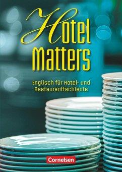 Hotel Matters. Schülerbuch - Williams, Steve