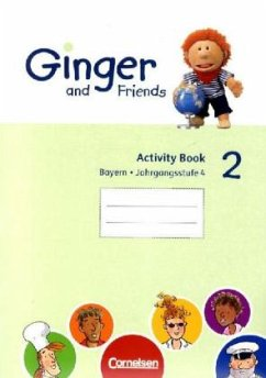 Ginger and Friends Bd. 2 / 4. Jahrgangsstufe - Activity Book / Ausgabe Bayern Bd.2