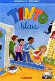 Tinto Arbeitsheft 1 Schreiben. Mit Anlauttabelle auf CD-ROM. Blaue Ausgabe