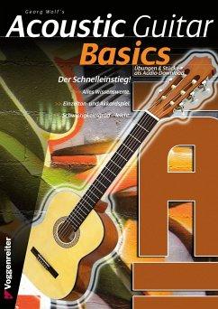 Georg Wolf's Acoustic Guitar Basics, m. Audio-CD - Wolf, Georg