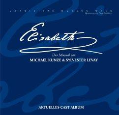 Elisabeth-Das Musical-Cast - Original Wien Cast 2011