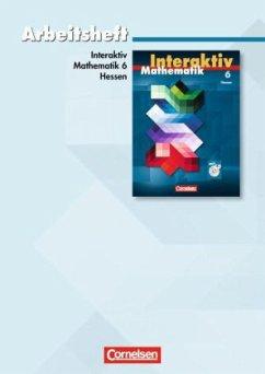 Mathematik interaktiv 6. Schuljahr. Arbeitsheft...
