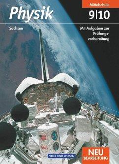 Physik 9./10. Schuljahr. Schülerbuch. Mittelschule Sachsen. Neubearbeitung