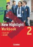 New Highlight 2. 6. Schuljahr. Workbook mit Lieder- und Text-CD und CD-ROM. Allgemeine Ausgabe